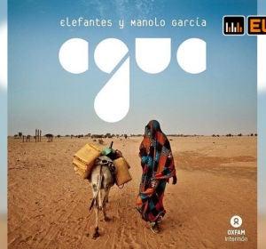 Agua, la canción solidaria de Elefantes con Oxfam Intermón