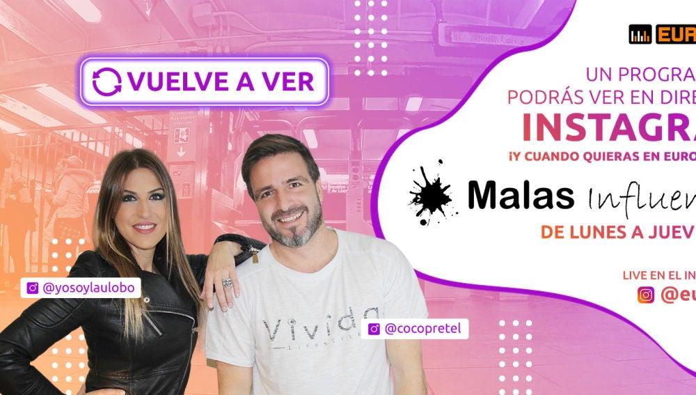 Vuelve a ver 'Malas Influencias' con Coco Pretel y Laura Lobo