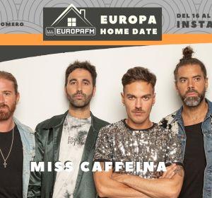 Miss Caffeina en Europa Home Date