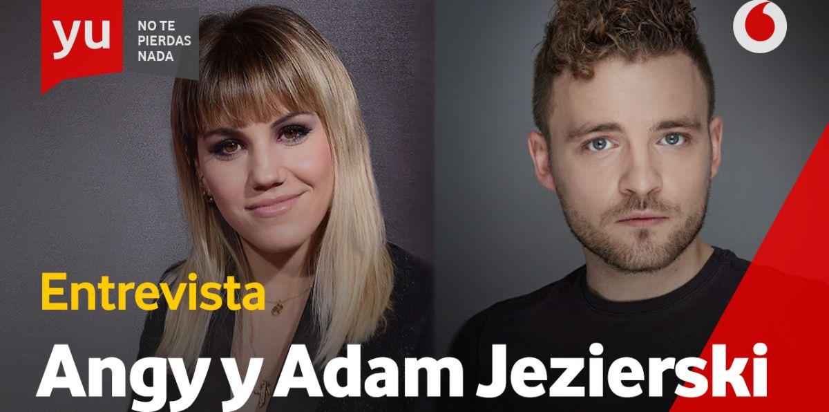 Angy y Adam Jezierski en 'yu'