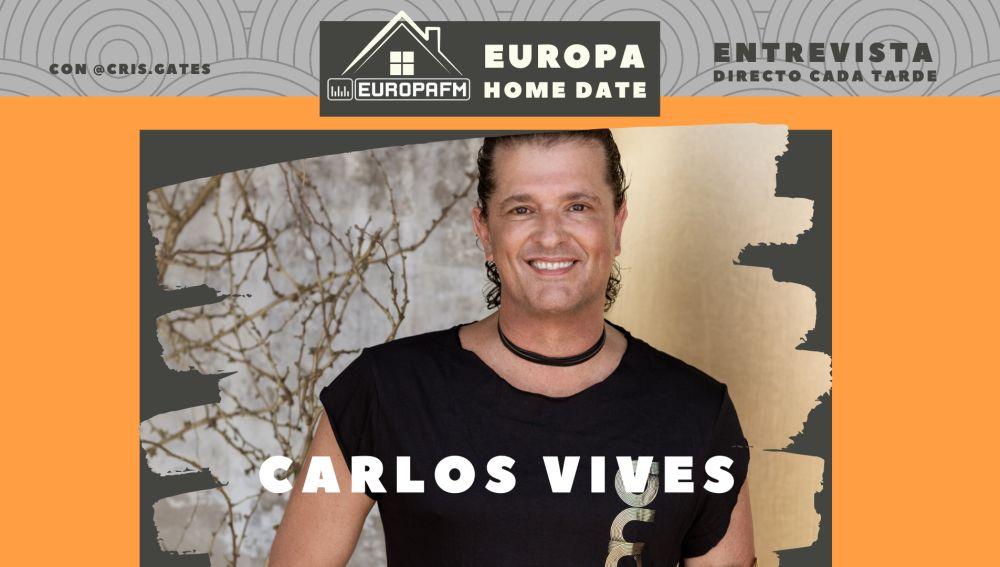 Carlos Vives en Europa Home Date