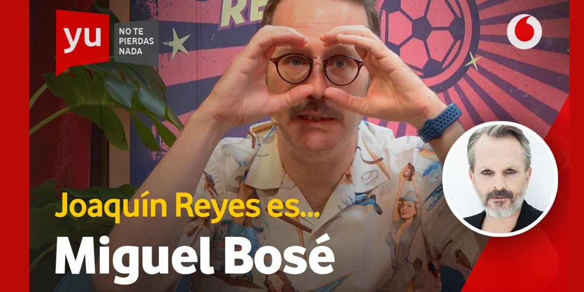 Joaquín Reyes es Miguel Bosé en 'yu, no te pierdas nada'