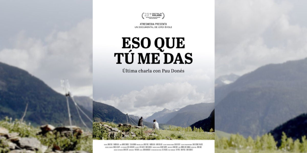 Documental Eso que tú me das
