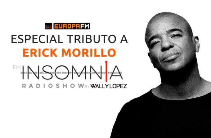 Tributo a Erick Morillo en Insomnia Radioshow con Wally Lopez
