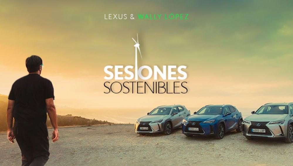 Wally Lopez presenta 'Sesiones Sostenibles', de la mano de Lexus