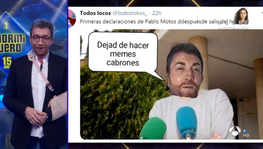 Pablo Motos se ríe de los memes de su vídeo en el hospital