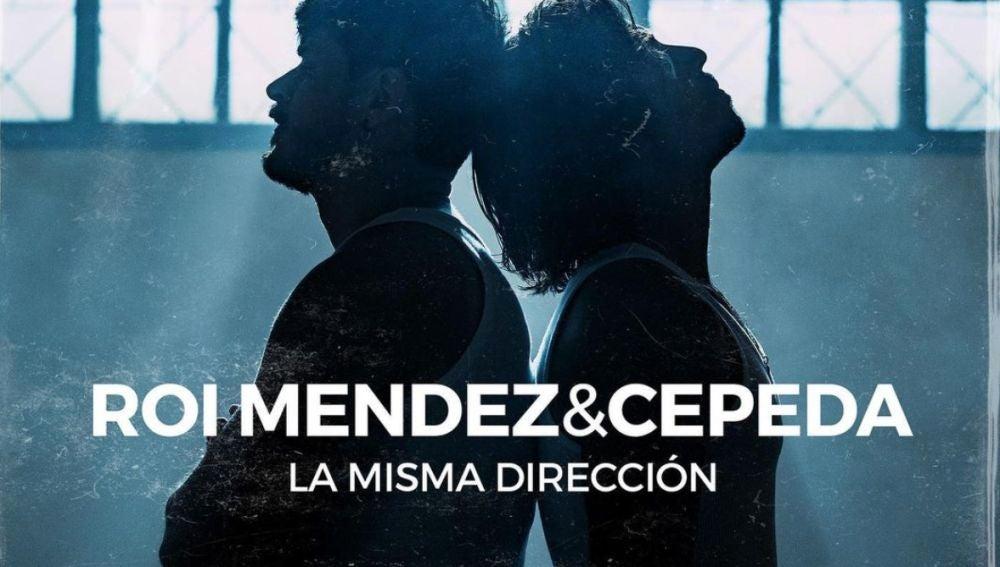 Cepeda y Roi Méndez lanzan su primera colaboración con 'La misma dirección'